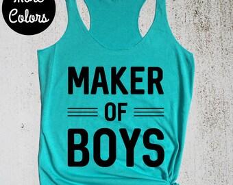 Boy Maker Shirt, Boy Mom Tank, Maker of Boys Tank Top, Mom Gift, Mom of Boys, Mother of Boys, Funny Mother's Day Gift Idea