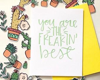 Freakin Best Letterpressed Card