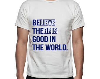 Be The Good In The World Tee Shirt Design, SVG, DXF, EPS Vector files for use with Cricut or Silhouette Vinyl Cutting Machines