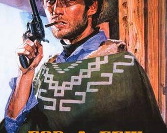 Clint Eastwood For A Few Dollars More  Rare Vintage Poster