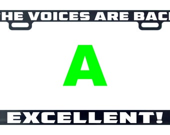 The voices are back excellent! funny license plate frame tag holder decal sticker