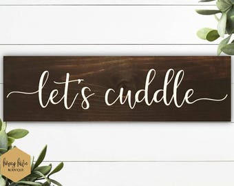 let's cuddle wood sign, small shelf sign, home decor, valentine's day gift, cute little sign, shelf sitter, bookcase decor, bedroom wall
