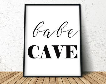 Babe Cave,  Female Bedroom Art, Teenage Girl Gift, Babe Cave Print, Dorm Room Decor, Above the Bed Prints, Art Above Bed, Gift for Her