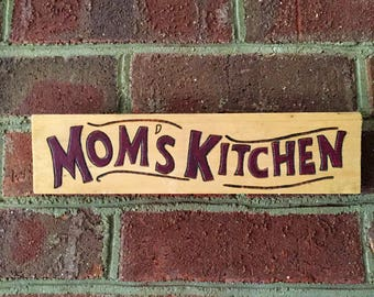 Mom's Kitchen Woodburned and Handpainted Sign