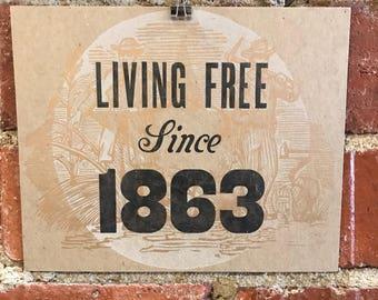 Living Free Letterpress Print