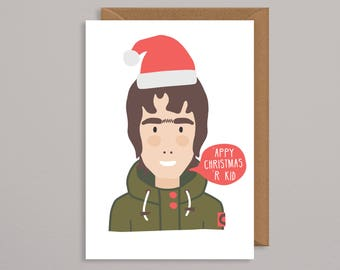 Christmas card boyfriend.christmas card funny.liam gallagher.music christmas card.art.print.oasis christmas card.manchester.for him.for her