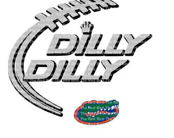 Dilly Dilly Florida Gators Football funny printable Digital download cut file  SVG, DXF, PNG, EpS, PdF