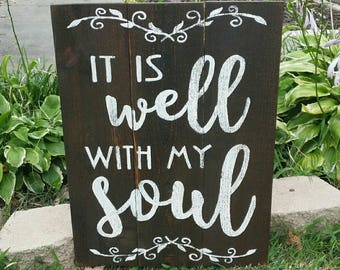 It is Well with my Soul Fixer Upper Magnolia Market Style Rustic Sign, Wood  Farmhouse Wall Decor