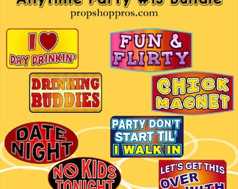 "BEST SELLER Party Signs | Anytime Party ""13"" 