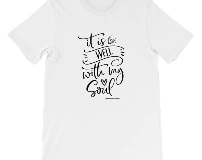 """Bella Canvas Short-Sleeve Faith Unisex T-Shirt """"It Is Well With My Soul"""""""