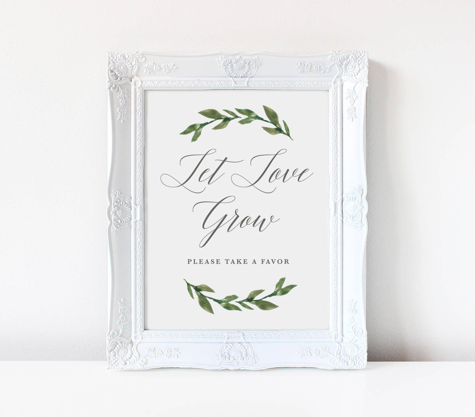 Printable Let Love Grow Sign | Wedding Favor Sign, Greenery, Nature ...