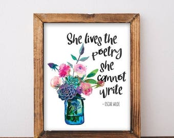 ON SALE Oscar Wilde Quote - Oscar Wilde Print - Feminine Art - Girly Print - Girly Decor - Mason Jar Print - Floral Art - Digital Download A