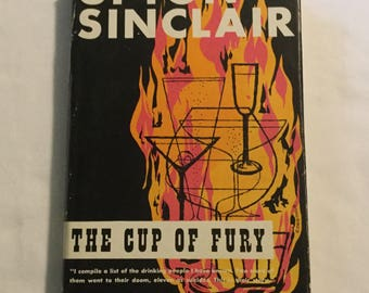 """Upton Sinclair """"The Cup Of Fury"""" First Edition Book"""