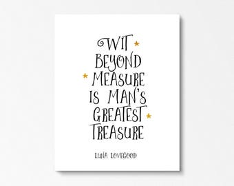Luna Lovegood Quote, Wit Beyond Measure, Harry Potter Poster, Hogwarts, Luna Lovegood Gift, Harry Potter Quotes, Quotes From Books, Prints