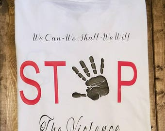 Stop the Violence Meaningful Shirts