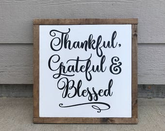 Thankful, Grateful and Blessed rustic wood sign, rustic decor, farmhouse style