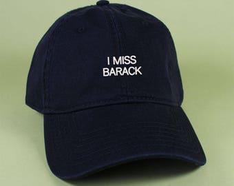 I MISS BARACK Baseball Hat Dad Hat Low Profile White Pink Black Khaki Green Embroidered Unisex Adjustable Strap Back Baseball Cap Obama
