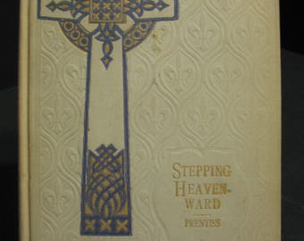 Stepping Heavenward - Mrs. E Prentiss