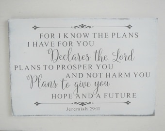 Religious Sign/Jeremiah 29:11 Sign/ I Know The Plans/Hand Painted Wood Sign/Scripture Sign