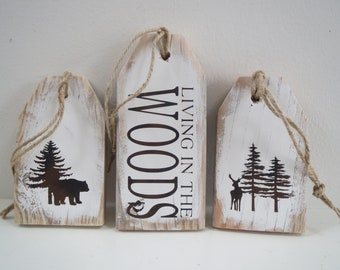 Wood Tags/Cabin Signs/Living In Woods Sign/Pallet Tags/Painted Wood Signs/Rustic Wood Signs