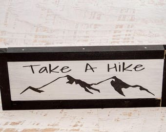 Take A Hike Wooden Sign | Gift For Hiker | Framed Wall Art | Camper Decor| Cabin Decor | Hiking Sign | Outdoor Enthusiast|  Funny Wood Sign