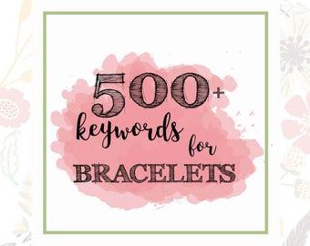 500 Bracelet Keywords - Jewelry Tags - Etsy Shop Help - Instant Download - SEO Keyword - SEO Titles - Improve SEO - Listing Help