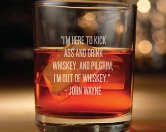 Rocks glass w/ John Wayne Quote Set of Two - john wayne, the duke, Western, john wayne quotes, whiskey,  whiskey glasses, whiskey glass