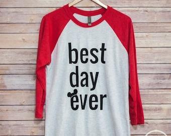 ON SALE Best Day Ever Disney Raglan Shirt/Disney Shirt/Best Day Ever Unisex Raglan/Disney Family Shirt
