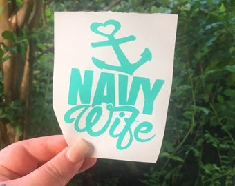 Navy Wife car decal/sticker, Proud Navy wife decal, Navy yeti cup decal, US Navy decal, Anchor decal, Sailor decal, Proud Sailor decals