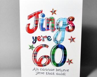 Scottish Birthday Card 60 Jings WWBI88