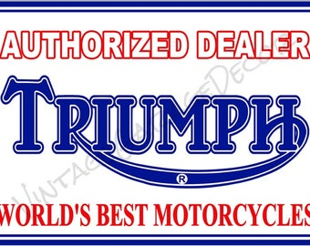 Vintage Style Triumph Motorcycles - Authorized Dealer Metal Sign