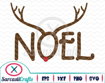 Noel Reindeer - Holiday Graphic - Digital download - svg - eps - png - dxf - Cricut - Cameo - cutting machine files