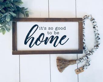 Home Sign Wood, Framed Wood Sign, Farmhouse Home Decor, Farmhouse Signs, Farmhouse Wall Decor, Its so good to be home sign, 6x12