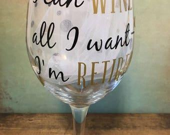 Wine Glass - I'm Retired