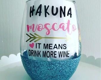 Hakuna Moscato 21oz stemless wine glass