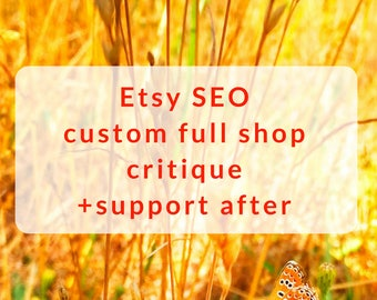 Shop critique Seo help Etsy help Custom Seo How to sell Etsy review Seo services Search engine Seo optimization Shop set up Keywords