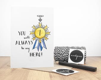 You will Always be my Hero, Father's Day Card