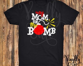 My Mom Is The Bomb -  New Item!!  Short Sleeve Black Shirt -  Youth Sizes Available