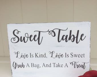Free Standing Wooden Shabby Chic Wedding Sign,  Treat Sign Wedding Sign, Sweet Table Sign - Sweet Table Love Is Kind, Love Is Sweet