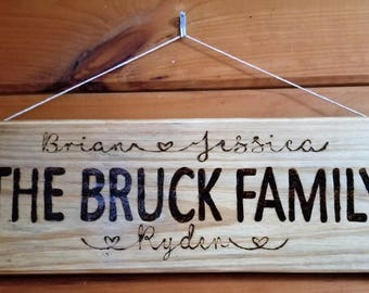Family name wall hanging to add charm to your home,front porch decor,home decor,handmade sign,wood burned decor,housewarming gift, gift