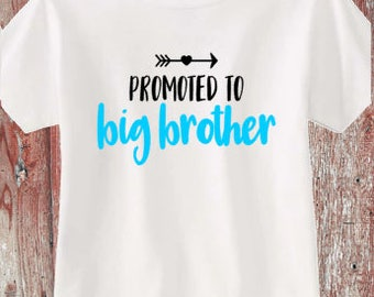 Promoted to Big Brother/Sister Toddler Tshirts or Infant Bodysuits