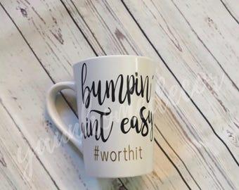 Bumpin' aint easy coffee mug