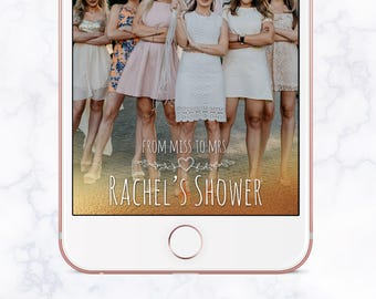 From Miss to Mrs Bridal Shower Snapchat Filter, Bridal Shower Snapchat Geofilter, Bridal Shower Snap Chat, Bridal Shower Geofilter, Gold