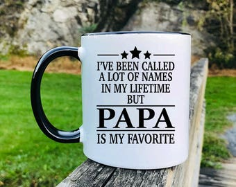 I've Been Called A Lot Of Names In My Lifetime But Papa Is My Favorite - Mug - Papa Gift - Gift For Papa - Papa Mug