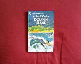 Arthur C. Clarke - Dolphin Island (Piccolo Science Fiction 1976)