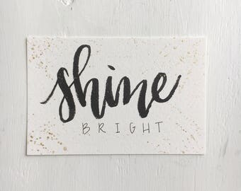 Shine Bright Card // Hand Lettered Card