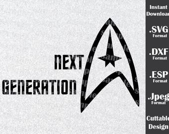 Star Trek  Inspired By Next Generation Cutting Files in SVG, DXF, ESP and Jpeg Format for Cricut and Silhouette