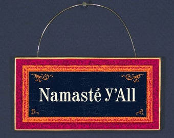 Namaste y'All Recycled Wood Sign Plaque Wall Art Hanging, Kitchen Decor, Handpainted, Handmade, Green Gift