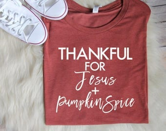 SALE Pumpkin Spice Shirt // Women's Fall Shirts, Christian Shirts, Christian T shirts, Christian Fall Shirts, Fall Shirt, thankful