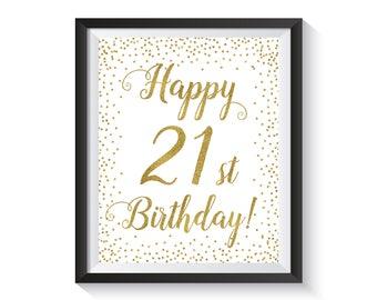 Happy 21th Birthday sign, Gold confetti Birthday Party Decorations, 21 Birthday sign 21th Birthday gift, Printable 8x10 Birthday décor ideas